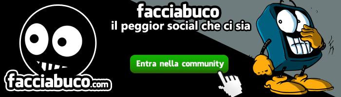 Siamo felici di collaborare con Facciabuco, il social network più irriverente della rete.